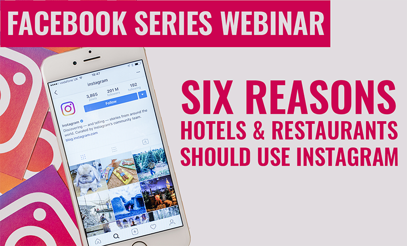 Six Reasons Hotels and Restaurants Should Use Instagram